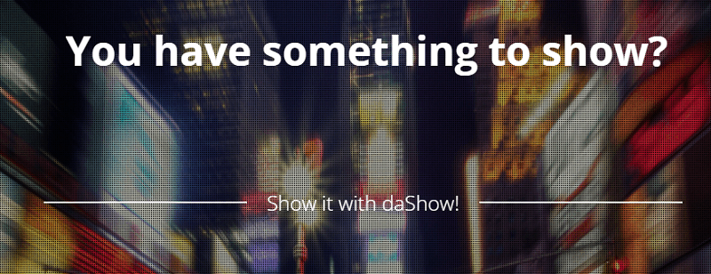 DaShow is a digital and social signage solution.