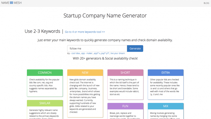 Try this domain name generator - NameMesh as a startup company name generator.