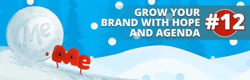 12. Grow your Brand with Hope and Agenda