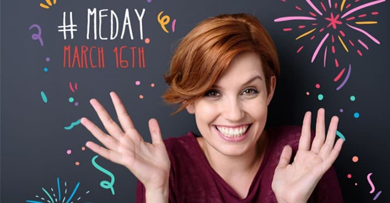 #MEday: A Day When You Celebrate YOU